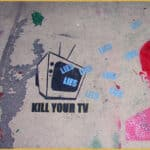 Kill Your TV lies lies