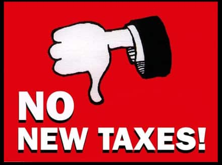 """sign shows a thumbs-down, reads """"No New Taxes!"""""""