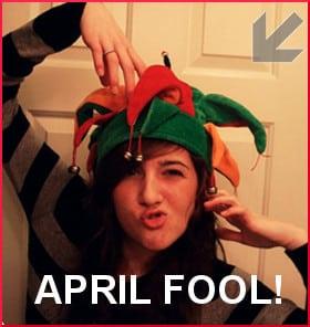 Happy April Fools Day!